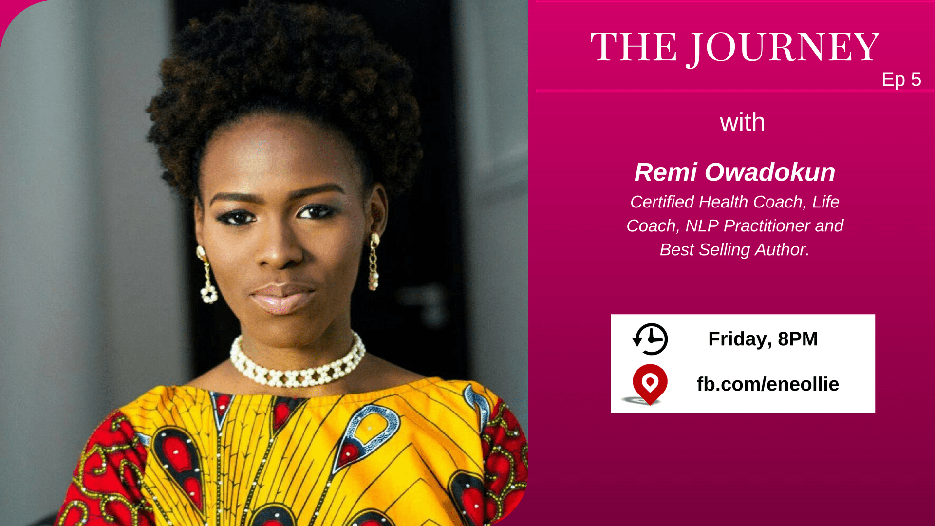 The Journey Podcast w/Remi Owadokun