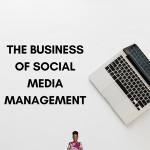 Business Of Social Media Management